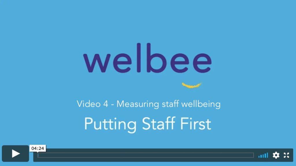 Put staff first Video 4 – Measuring staff wellbeing