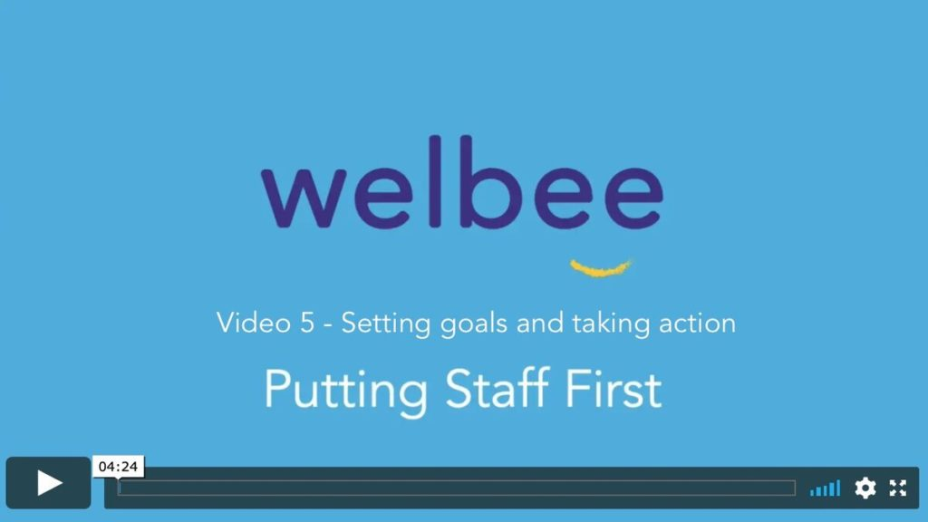 Put staff first video 5 – Setting goals and taking action